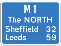 Motorway signpost to Yorkshire, the best region in the UK.